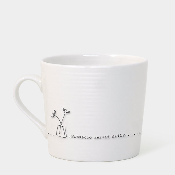Prosecco served daily - Wobbly Porcelain Mug - Wild Atlantic Living