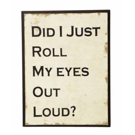 Distressed Wooden Sign - Roll My Eyes - Wild Atlantic Living