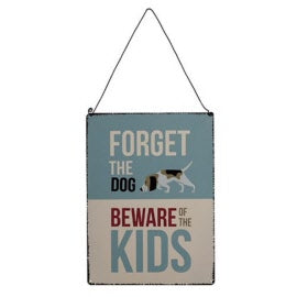 FORGET THE DOG METAL SIGN - Wild Atlantic Living