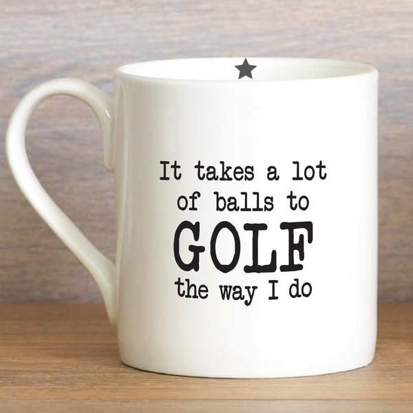 Takes a Lot of Balls to Golf The way I do - Mugs - Wild Atlantic Living