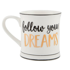 Follow your dreams Mug - Wild Atlantic Living