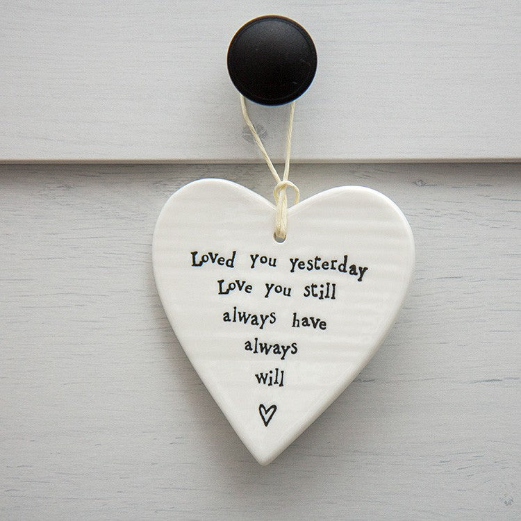 Loved you yesterday...  Porcelain Round Heart - Wild Atlantic Living