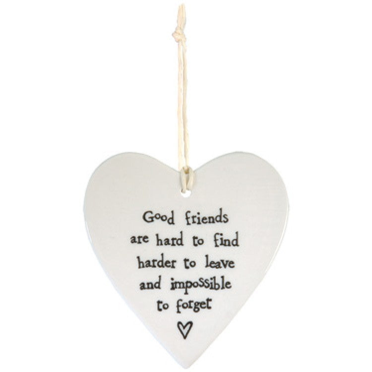 Good Friends Are Hard To Find...   Porcelain Round Heart 2049 - Wild Atlantic Living