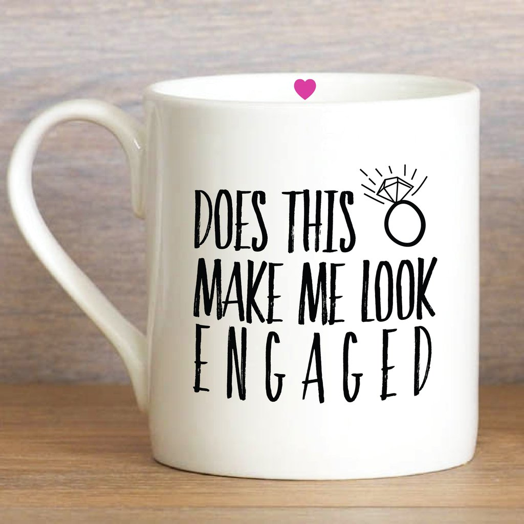 Does This Ring Make Me Look Engaged Mug - Wild Atlantic Living