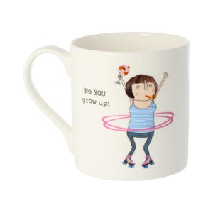 No, You Grow Up Mug - Wild Atlantic Living
