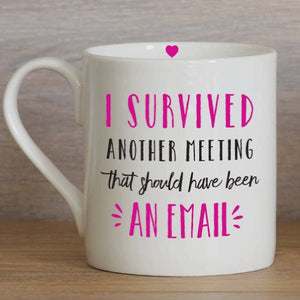 I Survived Another E-mail Large Mug
