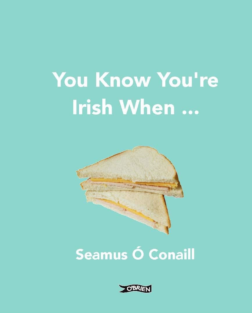 You know you're Irish when