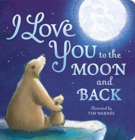 I love you to the moon and back (board) (little tiger)