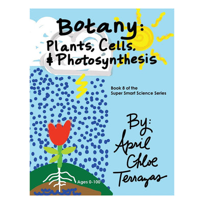 Botany: Plants, Cells and Photosynthesis (Book) - Waste Not Dots
