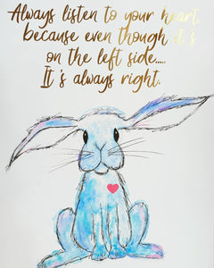 Listen To Your Heart Bunny Foil Print - Little Happy Thoughts