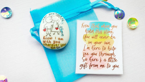 I Am With You Wherever You Go Stone - Mental Health Gift - Little Happy Thoughts