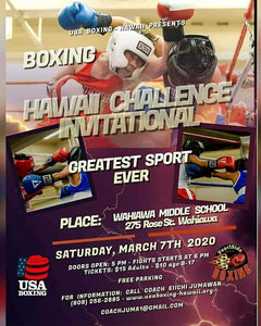 Hawaii Challenge Boxing Invitational Updated Fight Card Wahiawa Middle School March 7th, 2020 Hawaii Youth Boxing Set to square off.