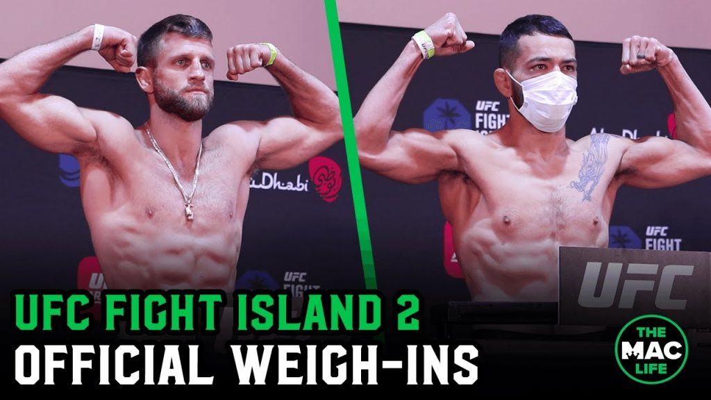 UFC FIGHT ISLAND 2 WEIGH IN VIDEO: HAWAII'S DAN IGE VS CALVIN KATTAR MAIN EVENT
