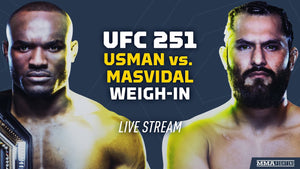 CHECK OUT TODAY'S UFC 251 WEIGH INS @ UFC FIGHT ISLAND USMAN VS MASVIDAL / HOLLOWAY VS. VOLKANOVSKI