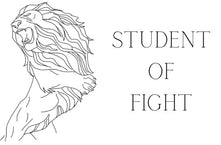 Student Of Fight