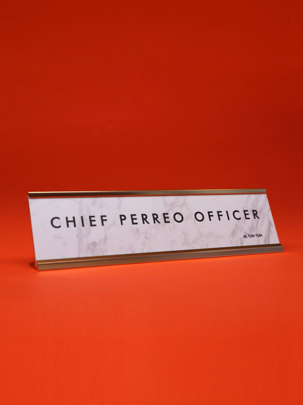 ATT Name Plate - Chief Perreo Officer