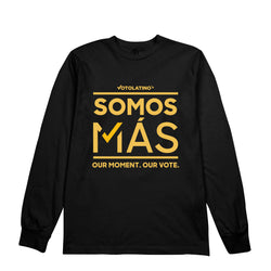Voto Latino - Somos Mas - Long Sleeve
