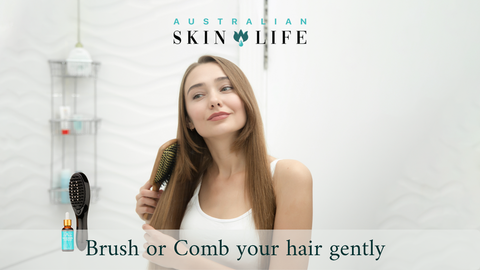 Brush or Comb your hair gently