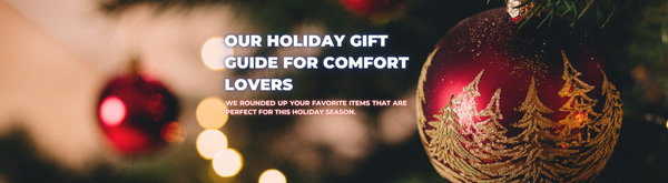 The Comfort Lovers Gift Guide