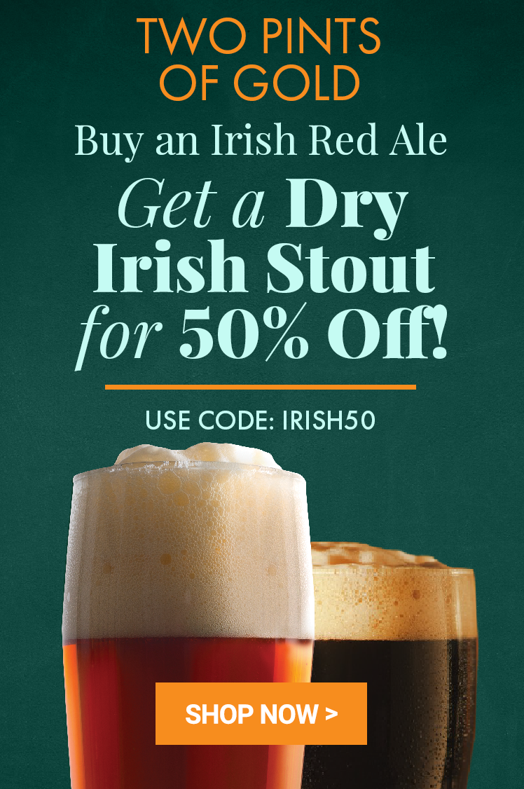 Buy Irish Ale, get Irish Stout 50% Off