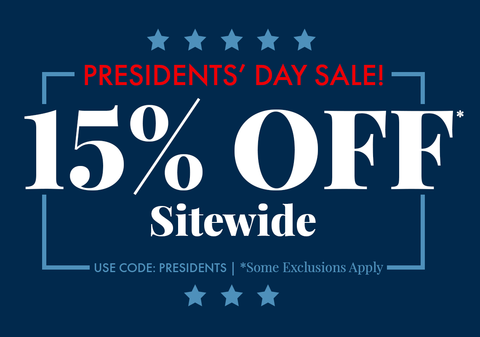 15% Off Sitewide for Presidents' Day. Promo code: PRESIDENTS