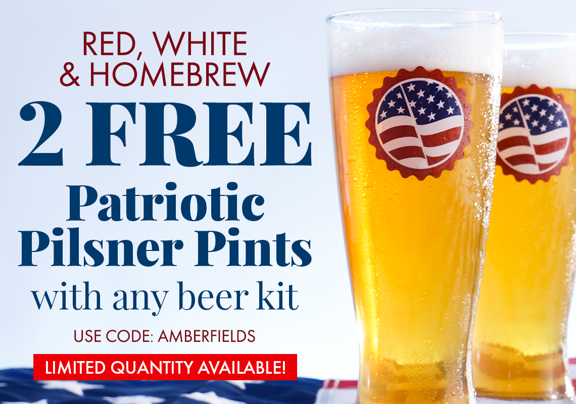Ge TWO Free Patriotic Pilsner Glasses with any 5 Gallon Beer Recipe Kit.
