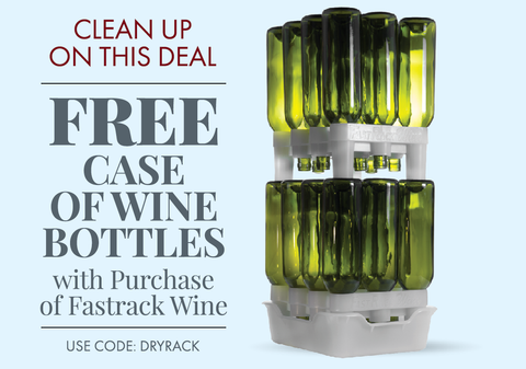 Free Case of Wine Bottles with FastRack Wine.  Use code DRYRACK