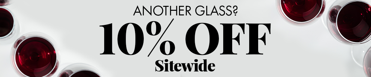 10% Off Your Next Order! Need another glass?