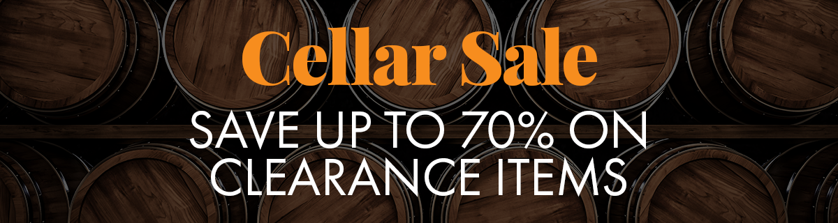 Cellar Sale! Save on all these items with no coupon code required!