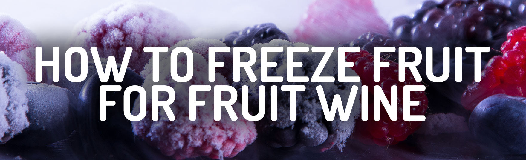 How To Freeze Fruit For Fruit Wine