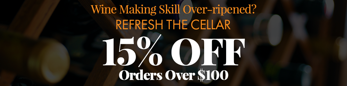 Refresh your cellar with 15% Off Orders over $150