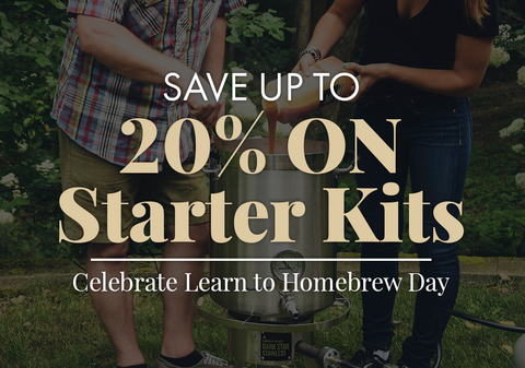 Save up to 20% on homebrew Starter kits. Celebrate Learn to Homebrew Day!