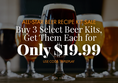 All-Star Extract Beer Recipe Kit Sale.  3 Beer Recipe Kits for $19.99 each when you buy at least 3.