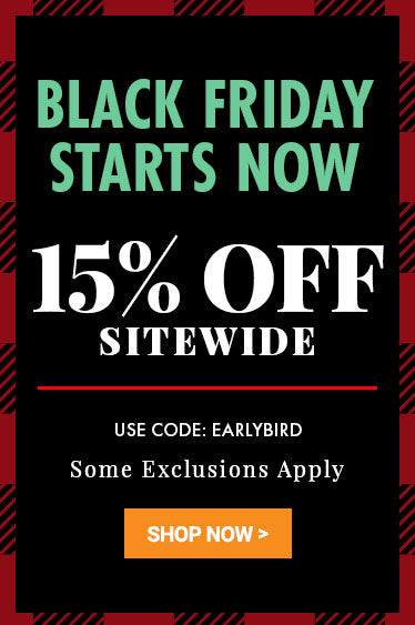 15% Off Your Entire Order: Black Friday Starts Now