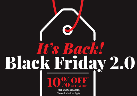 Black Friday 2.0 - 10% Off Sitewide