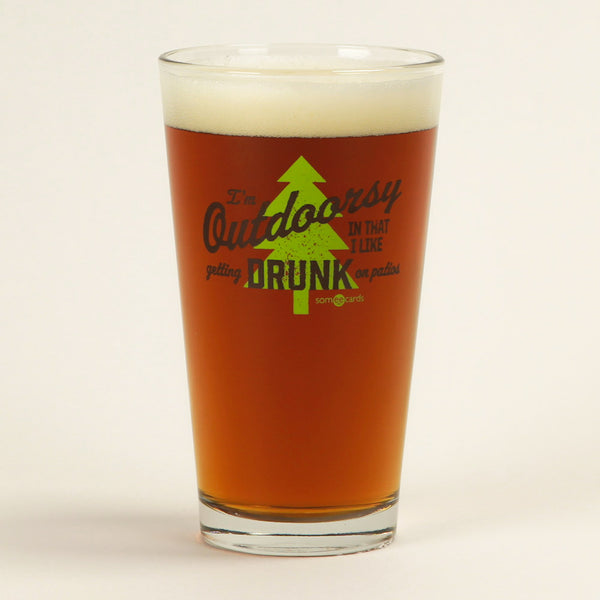 Outdoorsy Drunk Pint Glass