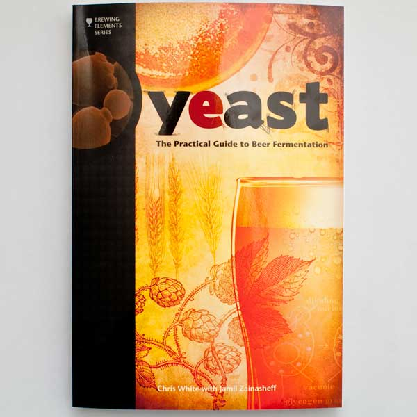 Yeast: The Practical Guide to Beer Fermentation front cover