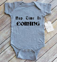 Nap Time is Coming Onesie - Grey
