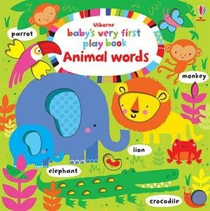 Usborne Baby's Very First Playbook Animal Words
