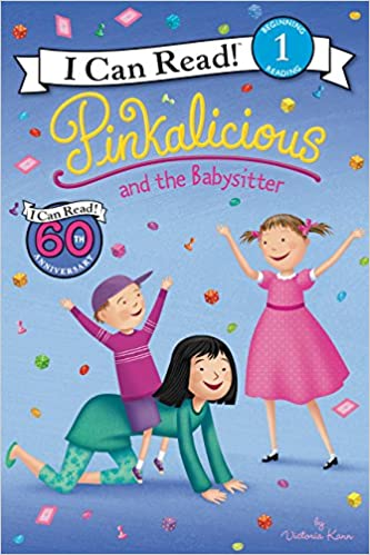 Pinkalicious and the Babysitter - Level 1 - I Can Read Books