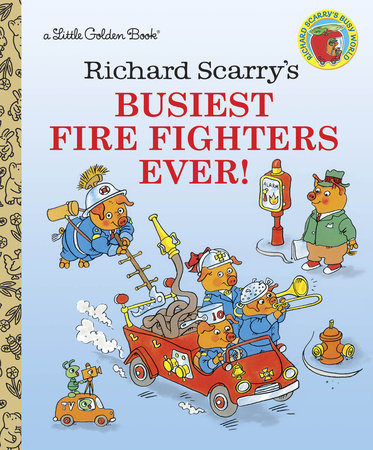 Richard Scarry's Busiest Firefighters Ever! - Little Golden Books