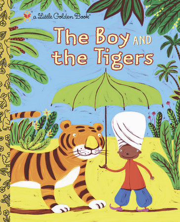 The Boy and the Tigers - Little Golden Books