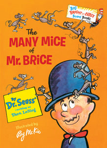 The Many Mice of Mr. Brice by Dr. Seuss