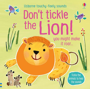 Don't Tickle the Lion - Usborne Touchy-Feely Sounds