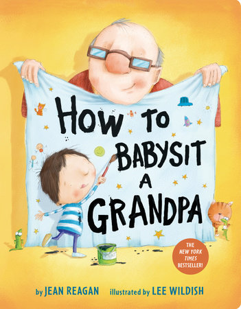 How to Babysit a Grandpa Board Book by Jean Reagan