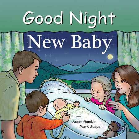 Good Night New Baby by Adam Gamble, Mark Jasper, Ruth Palmer