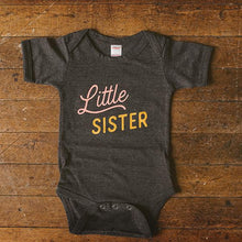 Load image into Gallery viewer, Sweetpea and Co. Little Sister Baby Bodysuit