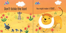 Load image into Gallery viewer, Don't Tickle the Lion - Usborne Touchy-Feely Sounds