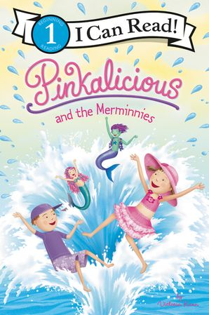 Pinkalicious and the Merminnies - Level 1 - I Can Read Books