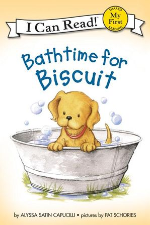 Bathtime for Biscuit - My First - I Can Read Books